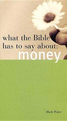 What the Bible Has to Say about Money