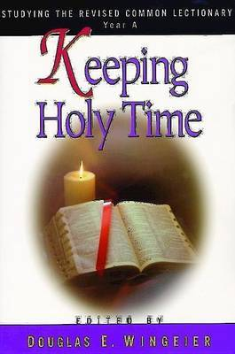 Keeping Holy Time Year A