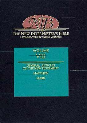 The New Interpreter's Bible: A Commentary in Twelve Volumes: v. 8