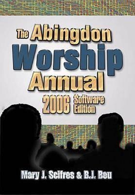 Abingdon Worship Annual 2006: 2006