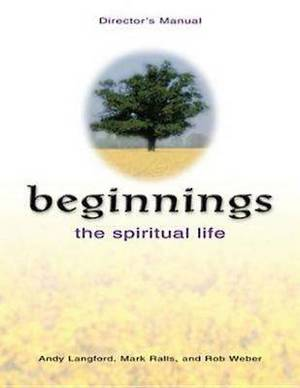 Beginnings: The Spiritual Life Director's Manual