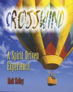 Crosswind: A Spirit-driven Experience: Student Booklet