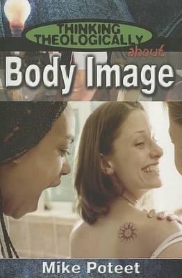 Thinking Theologically About Body Image: Student