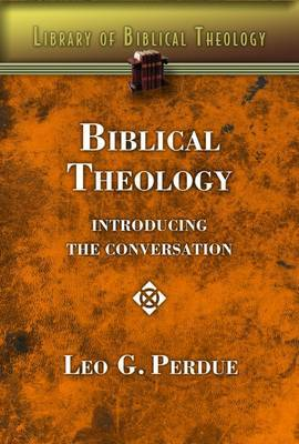 Biblical Theology: Introducing the Conversation