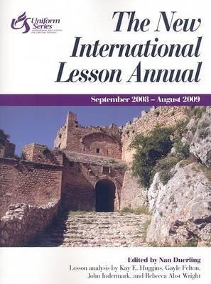 The New International Lesson Annual: September-August