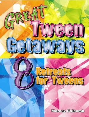 Great Tween Getaways: 8 Retreats for Tweens