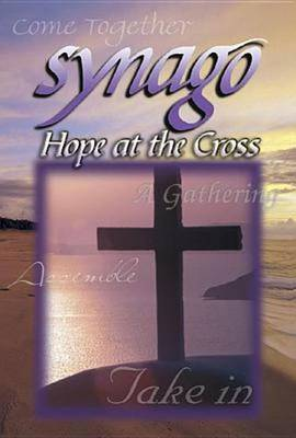 Synago: Hope at the Cross Student