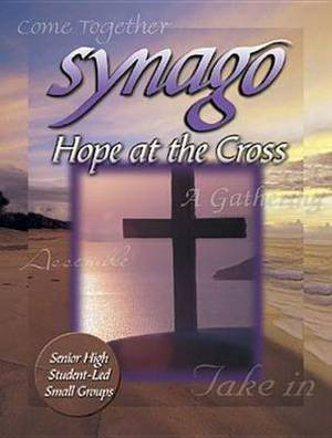Synago: Hope at the Cross Leader