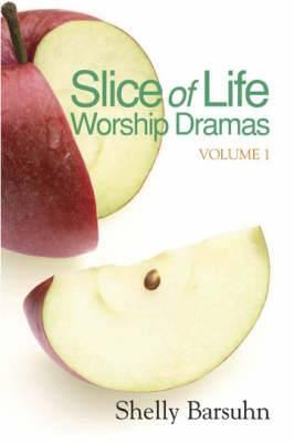 Slice of Life Worship Dramas: Pt. 1