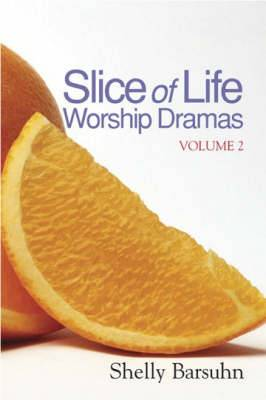 Slice of Life Worship Dramas: Pt. 2