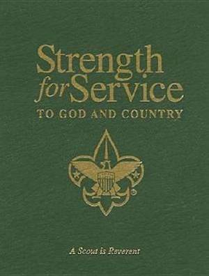 Strength for Service to God and Country: Daily Devotional Messages for Those in the Service of Others