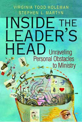 Insider the Leader's Head: Unraveling Personal Obstacles to Ministry