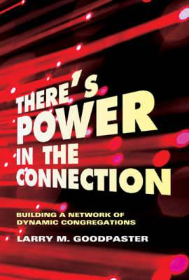 There's Power in the Connection: Building a Network of Dynamic Congregations