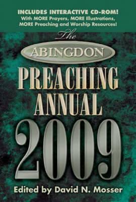 The Abingdon Preaching Annual: 2009