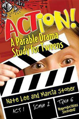 Action!: A Parable Drama Study for Tweens