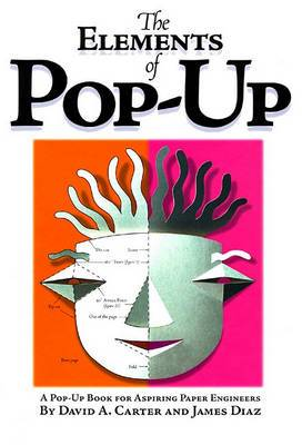 The Elements of Pop-up: A Pop-up Book for Aspiring Paper Engineers