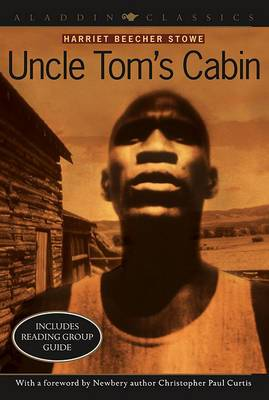 Uncle Tom's Cabin: Or, Live Among the Lowly