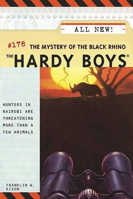 Mystery of the Black Rhino: Hardy Boys