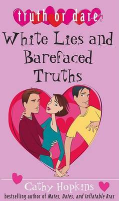 White Lies and Barefaced Truths