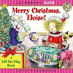 Merry Christmas, Eloise!: A Lift-The-Flap Book