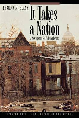 It Takes a Nation: A New Agenda for Fighting Poverty - Updated Edition