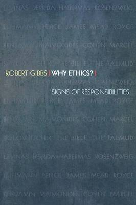 Why Ethics?: Signs of Responsibilities