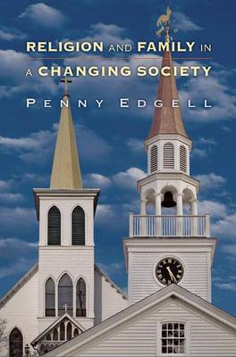 Religion and Family in a Changing Society