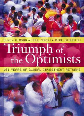 Triumph of the Optimists: 101 Years of Global Investment Returns