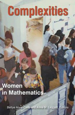 Complexities: Women in Mathematics