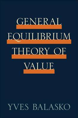The General Equilibrium Theory of Value