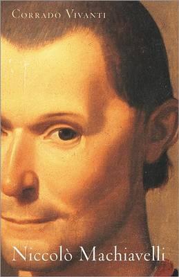 Niccolo Machiavelli: An Intellectual Biography