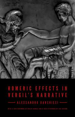 Homeric Effects in Vergil's Narrative: Updated Edition