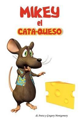 Mikey El Cata-Queso