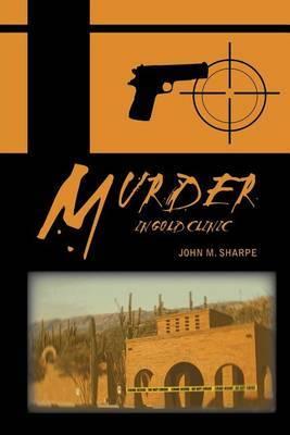 Murder in Gold Clinic