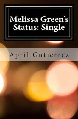 Melissa Green's Status: Single