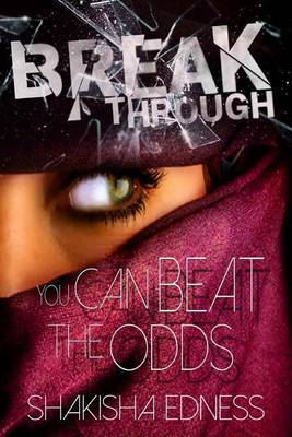 Break Through I: You Can Beat the Odds