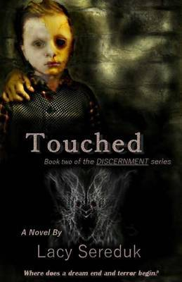 Discernment II: Touched