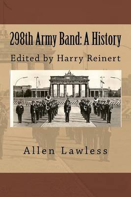 298th Army Band: A History