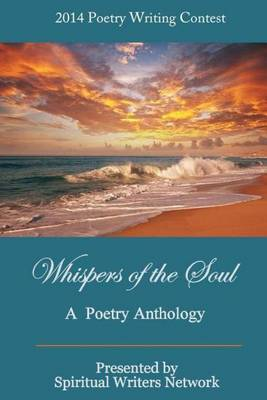 Whispers of the Soul: A Poetry Anthology