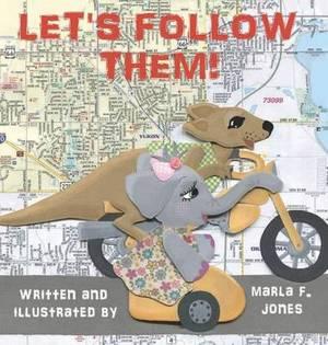 Let's Follow Them!