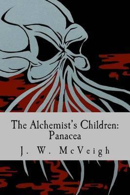 The Alchemist's Children: Panacea