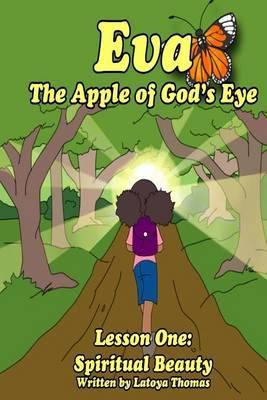 Eva: The Apple of God's Eye
