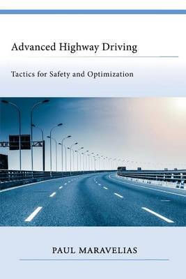 Advanced Highway Driving: Tactics for Safety and Optimization