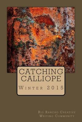 Catching Calliope Winter 2015