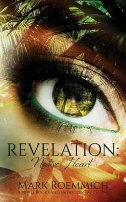Revelation: Native Heart