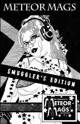 Meteor Mags: Smuggler's Edition