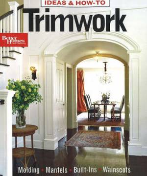 Trimwork: Ideas and How-To