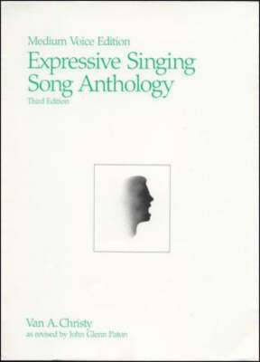 Expressive Singing Song Anthology: v.2: Medium Voice