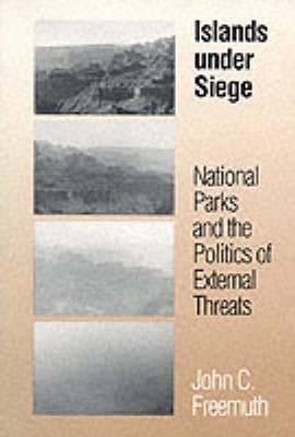 Islands Under Siege: National Parks and the Politics of External Threats