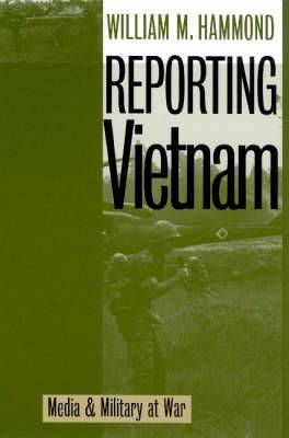 Reporting Vietnam: Media and Military at War